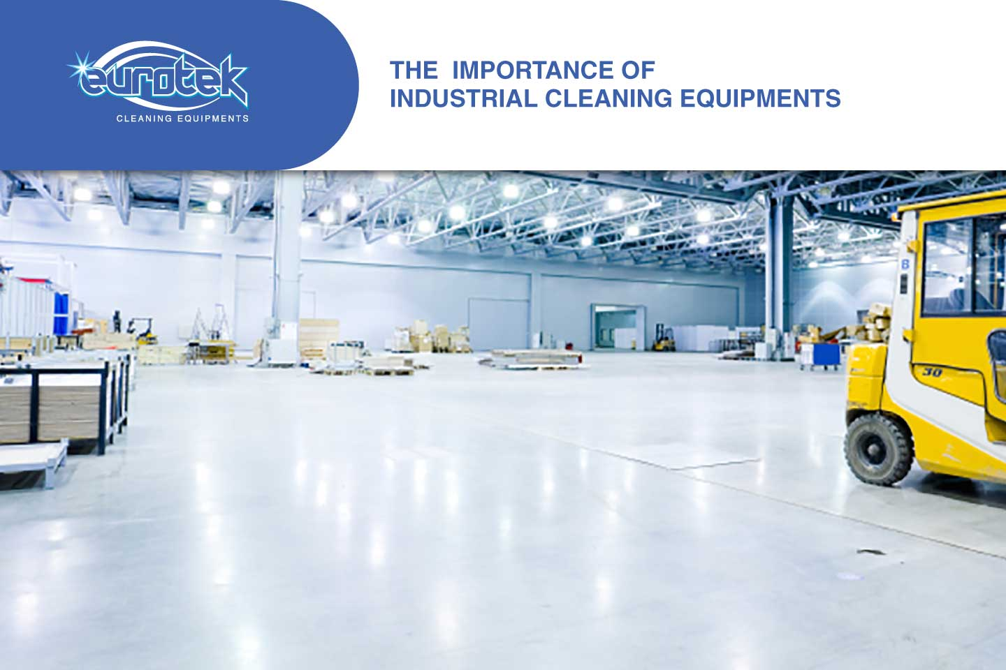 Why Is It Important to Use Industrial Cleaning Supplies?   Eurotek ...